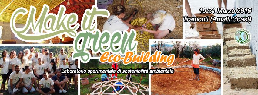 Dal 19 al 31 marzo 2016: un campo-laboratorio di sostenibilità ambientale a Tramonti