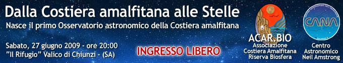 """""""Dalla Costiera amalfitana alle stelle"""": Tramonti 27 giugno 2009"""
