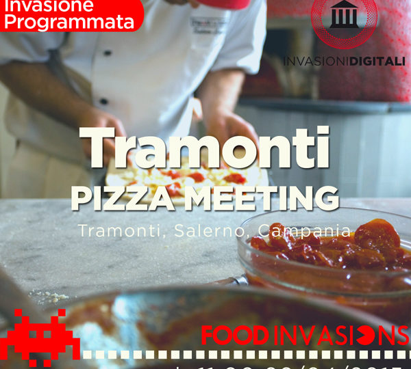Tramonti Pizza Meeting, anteprima Food Invasions